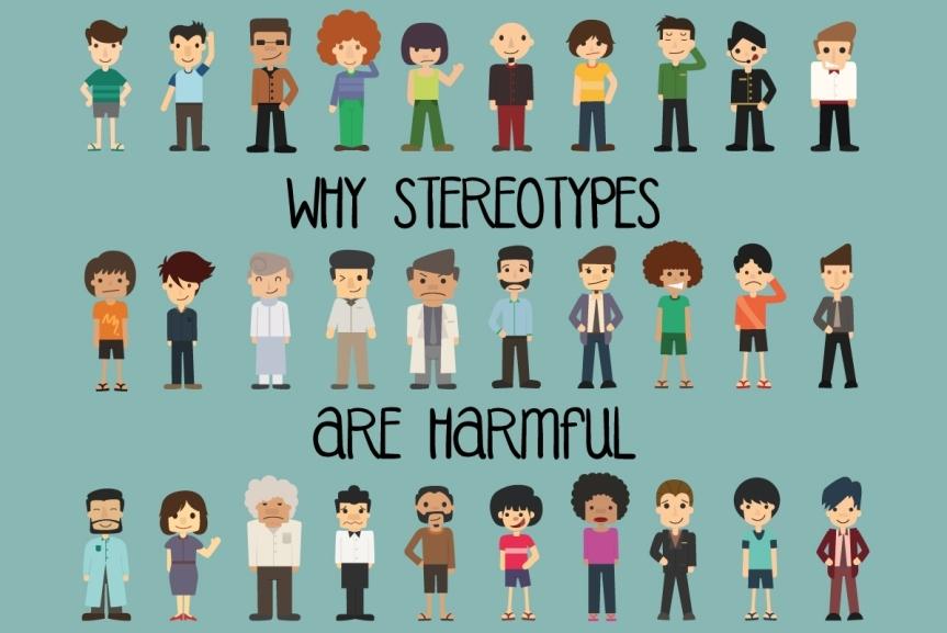 Stereotypes … still anissue?